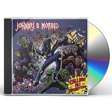 Johnny B. Morbid CALLING ALL MONSTERS CD