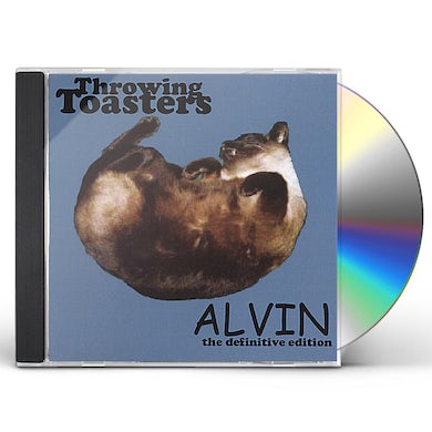 Throwing Toasters ALVIN-THE DEFINITIVE EDITION CD