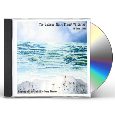 Jon Sarta CATHOLIC MUSIC PROJECT VI: EASTER CD