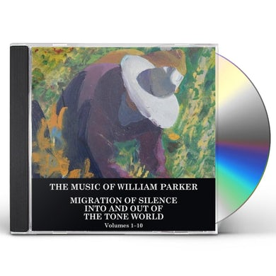 William Parker MIGRATION OF SILENCE INTO & OUT OF THE TONE CD