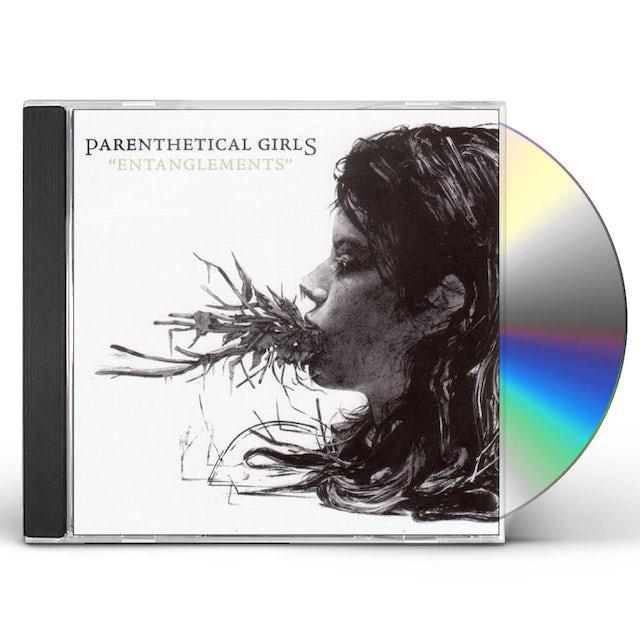 Parenthetical Girls ENTANGLEMENTS CD