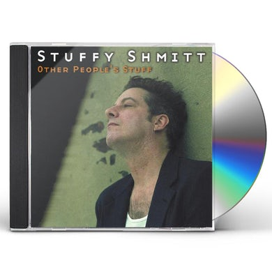 Stuffy Shmitt OTHER PEOPLE'S STUFF CD