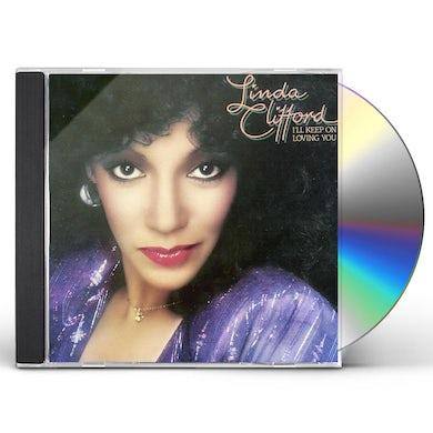 Linda Clifford I'LL KEEP ON LOVING YOU CD