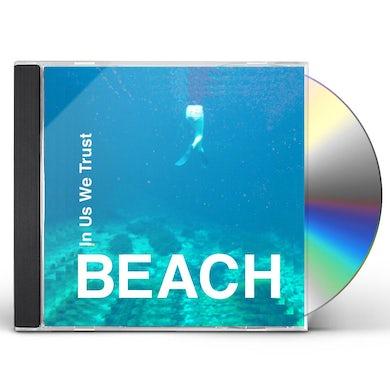 Beach IN US WE TRUST CD