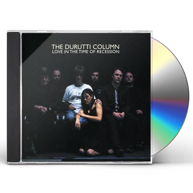The Durutti Column LOVE IN THE TIME OF RECESSION CD