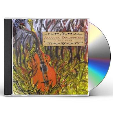 John Danley ACOUSTIC DIMORPHISM CD