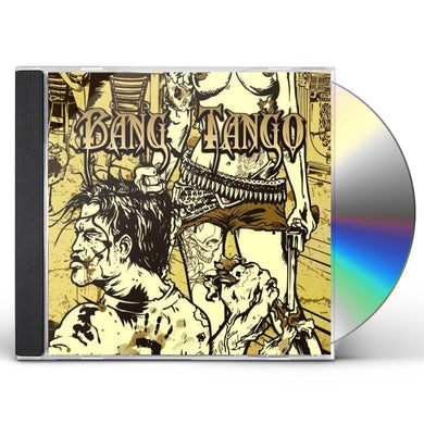 Bang Tango PISTOL WHIPPED IN THE BIBLE BELT CD