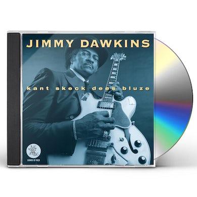 Jimmy Dawkins KANT SHECK DEES BLUZE CD