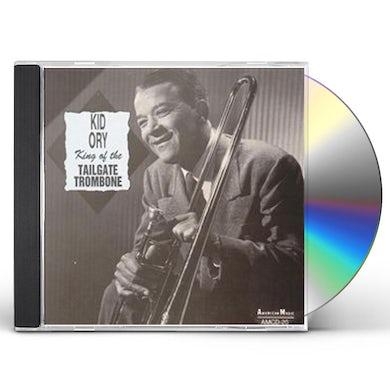 Kid Ory KING OF THE TAILGATE TROMBONE CD