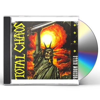 Total Chaos FREEDOM KILLS CD