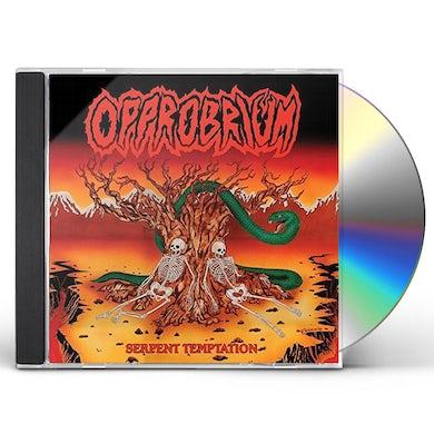 OPPROBRIUM SERPENT TEMPTATION CD