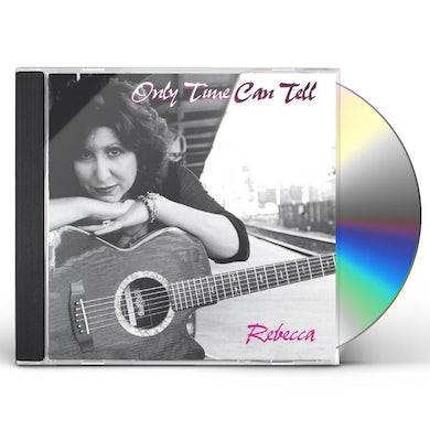 Rebecca ONLY TIME CAN TELL CD