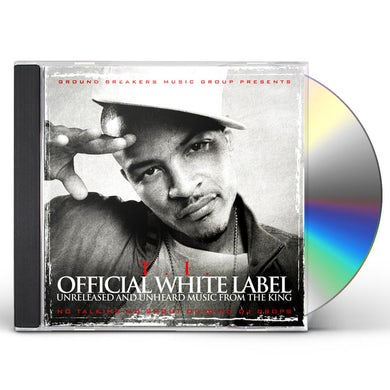 T.I. WHITE LABEL CD
