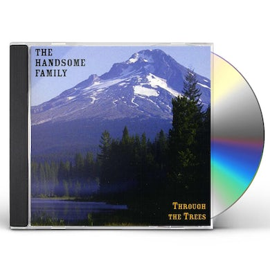 The Handsome Family THROUGH THE TREES CD