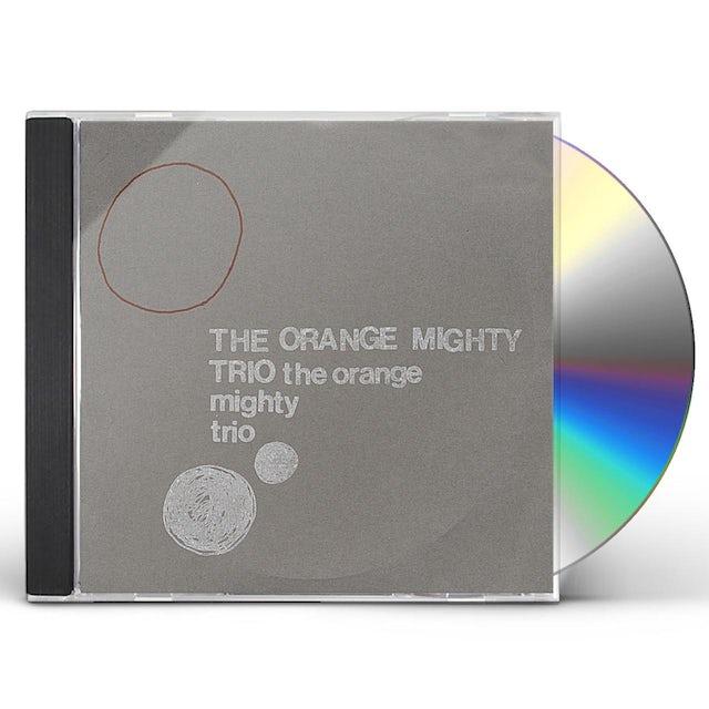 Orange Mighty Trio CD