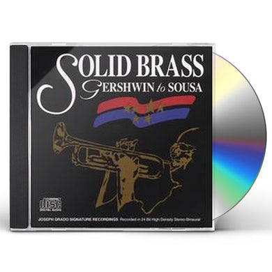 SOLID BRASS GERSWHIN TO SOUSA CD