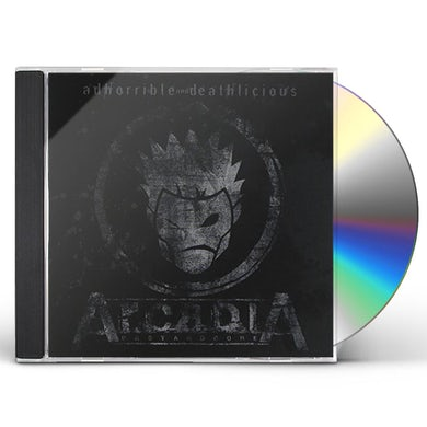Arcadia ADHORRIBLE & DEATHLICIOUS CD