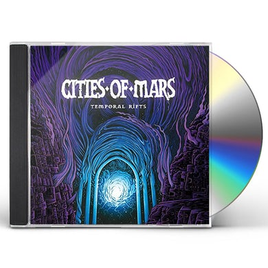 Cities Of Mars TEMPORAL RIFTS CD