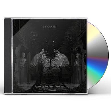 Tyranny AEONS IN TECTONIC INTERMENT CD