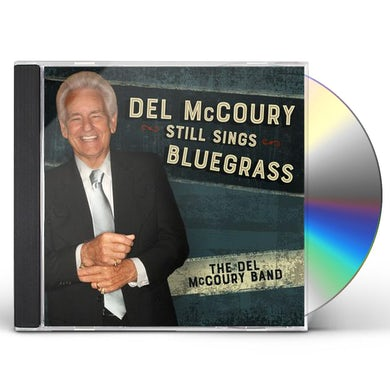 DEL MCCOURY STILL SINGS BLUEGRASS CD