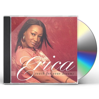 Erica REACH FOR YOUR DREAMS CD