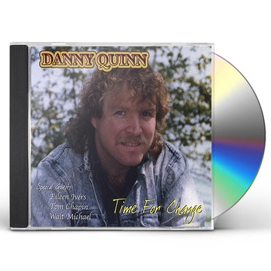 Danny Quinn TIME FOR CHANGE CD