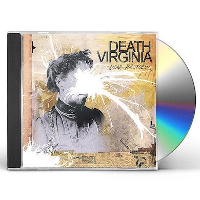 Death Virginia DEAR BROTHERS CD
