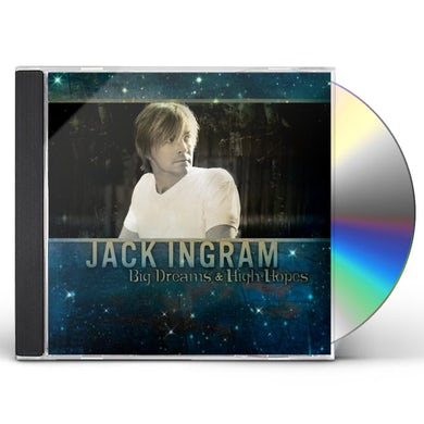 Jack Ingram BIG DREAMS & HIGH HOPES CD