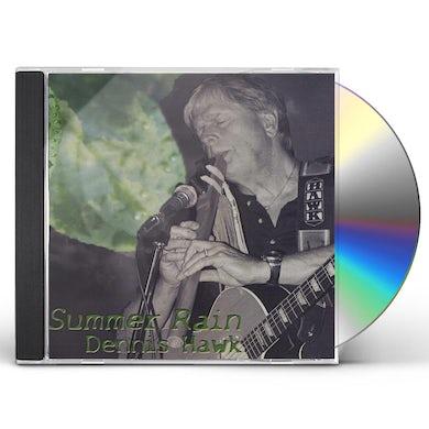 Dennis Hawk SUMMER RAIN CD