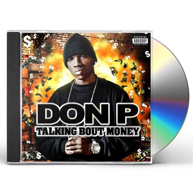 Don P TALKING BOUT MONEY CD