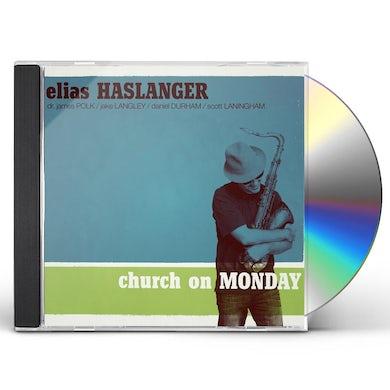 Elias Haslanger CHURCH ON MONDAY CD