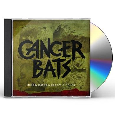 Cancer Bats BEARS MAYORS SCRAPS & BONES CD