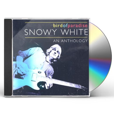 Snowy White BIRDS OF PARADISE: AN ANTHOLOGY CD