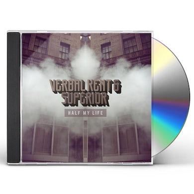 Verbal Kent & Superior HALF MY LIFE CD