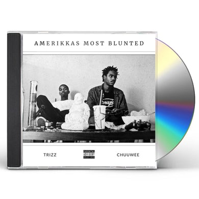 Chuuwee & Trizz AMERIKKA'S MOST BLUNTED CD