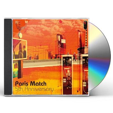 Paris Match 5TH ANNIVERSARY CD