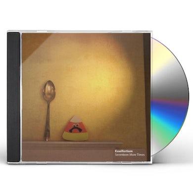 Esselfortium SEVENTEEN MORE TIMES CD