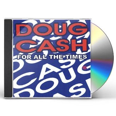 Doug Cash FOR ALL THE TIMES EP CD