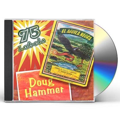 Doug Hammer 75 LABELS CD