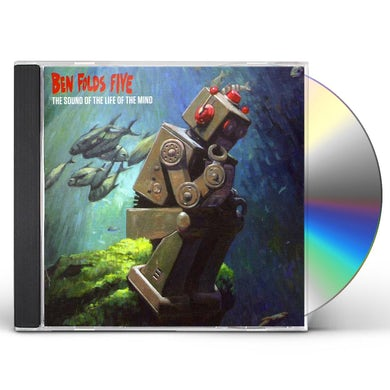 Ben Folds Five SOUNDS OF THE LIFE OF THE MIND CD