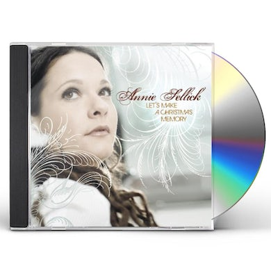 Annie Sellick LET'S MAKE A CHRISTMAS MEMORY CD