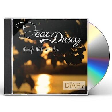 Dear Diary THROUGH THICK & THIN CD