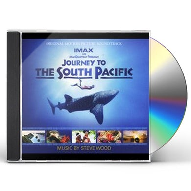 Steve Wood JOURNEY TO THE SOUTH PACIFIC CD