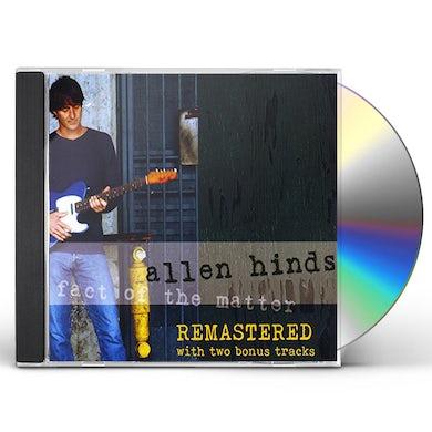 Allen Hinds FACT OF THE MATTER CD