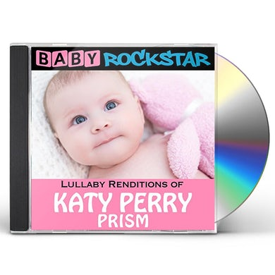 Baby Rockstar  LULLABY RENDITIONS OF KATY PERRY: PRISM CD