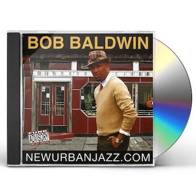 Bob Baldwin NEWURBANJAZZ.COM CD
