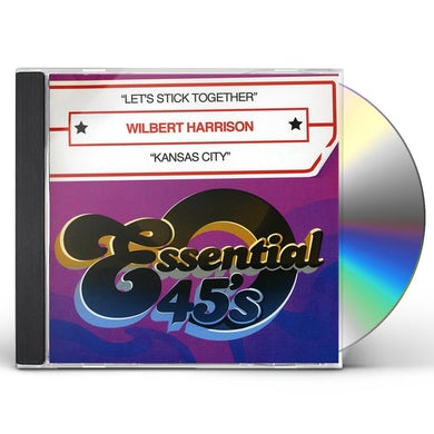 Wilbert Harrison LET'S STICK TOGETHER / KANSAS CITY CD