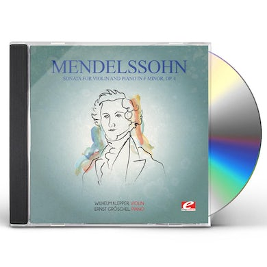 Felix Mendelssohn MENDELSSOHN: SONATA FOR VIOLIN & PIANO IN F MINOR CD