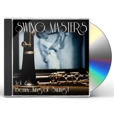Swing Masters BENNY KING OF SWING 2 CD