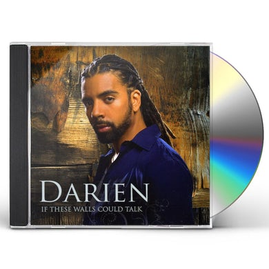 Darien IF THESE WALLS COULD TALK CD
